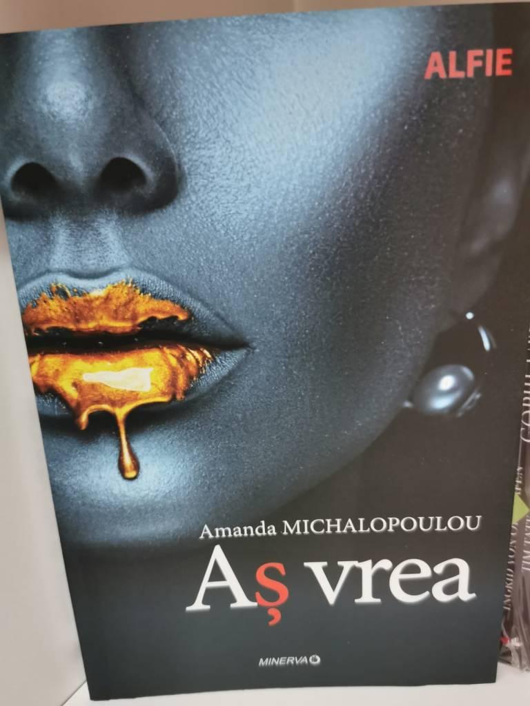 Amanda Michalopoulou as vrea carte editura minerva