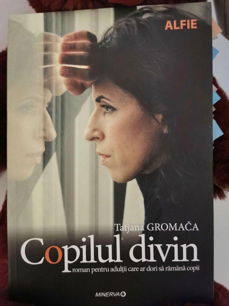 Copilul divin - Tatjana Gromaca