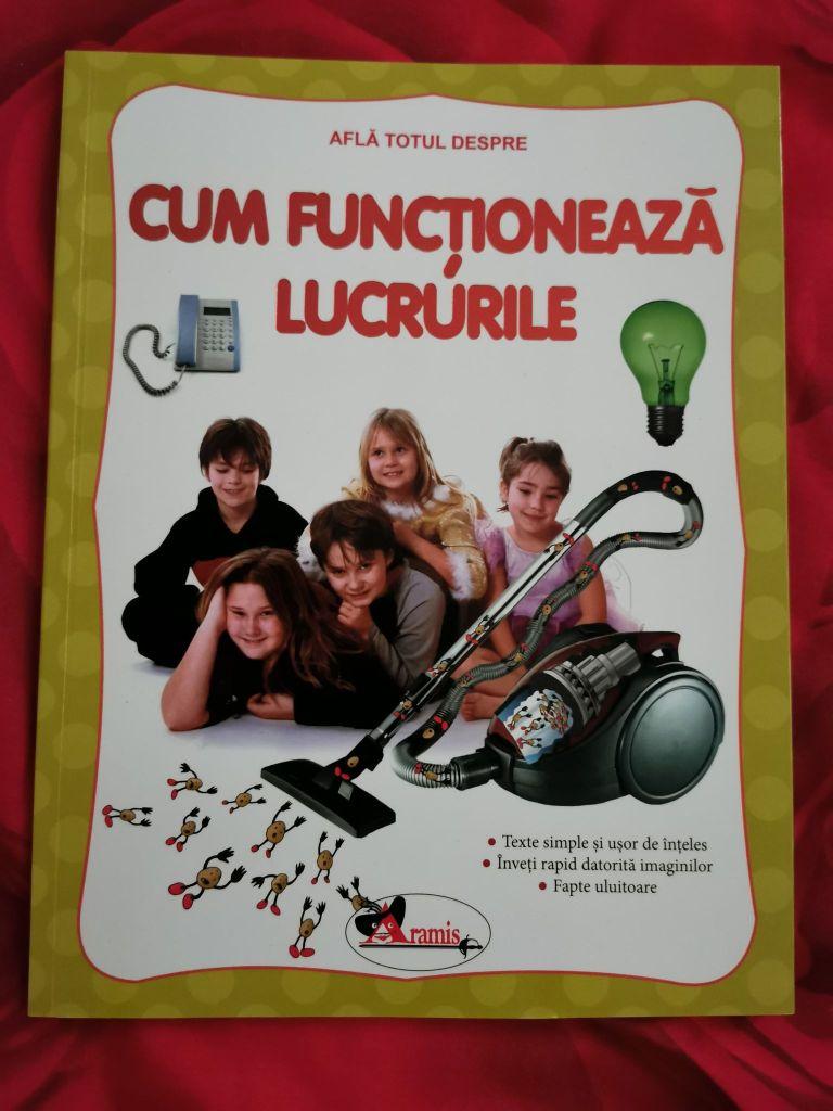 afla totul despre cum functioneaza lucrurile, carte pentru copii