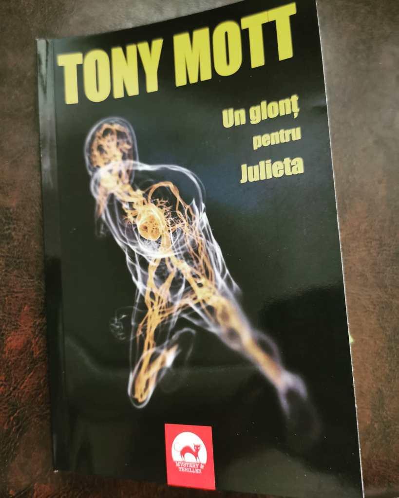tony mott, un glont pentru Julieta - volumul doi din seria Ana Stancu